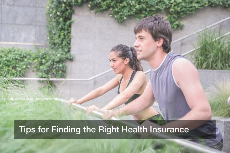 Tips for Finding the Right Health Insurance