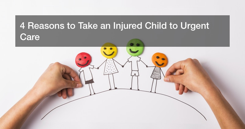 4 Reasons to Take an Injured Child to Urgent Care