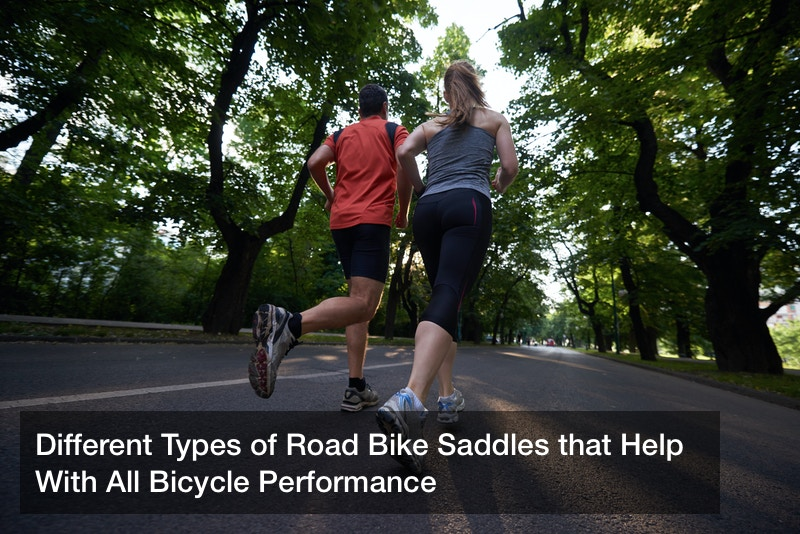 Different Types of Road Bike Saddles that Help With All Bicycle Performance