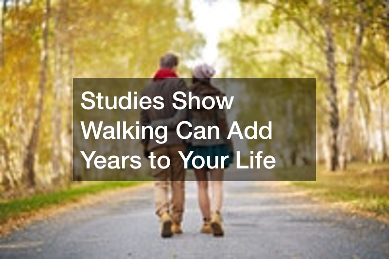 Studies Show Walking Can Add Years to Your Life